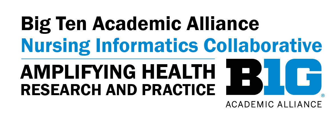 Big Ten Academic Alliance Nursing Informatics Collaborative Webinar Series