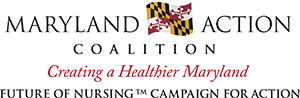 Maryland Action Coalition: Creating a Healthier Maryland