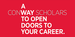 Conway Scholars: A way to invest in your career.